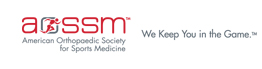 The American Orthopaedic Society for Sports Medicine (AOSSM)
